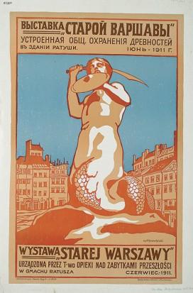 piotr krasnodębski,(...) wystawa starej warszawy urządzona przez t[owarzystwo] opieki nad zabytkami przeszłości (...), 1911